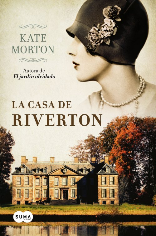 Casa de la Riverton –  Kate Morton